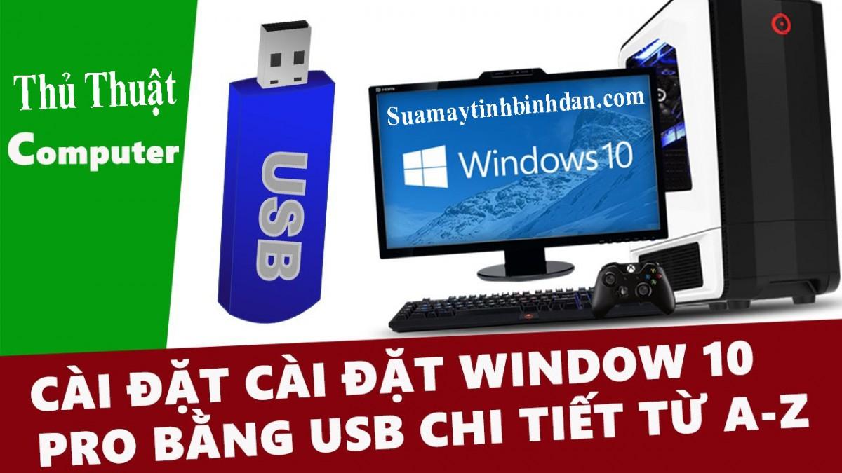 Thủ Thuật > Cài Win10 Bằng USB Cho Máy Tính